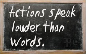 Actions-speak-louder-than-words-300x187